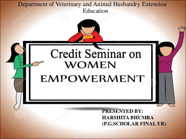 Department of Veterinary and Animal Husbandry Extension Education PRESENTED BY: HARSHITA BHUMRA (P.G.SCHOLAR FINAL YR)