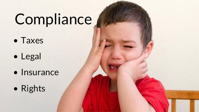 Compliance • Taxes • Legal • Insurance • Rights