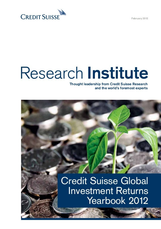 CREDIT SUISSE GLOBAL INVESTMENT RETURNS YEARBOOK 2012_5 As 2012 dawned, inflation-linked bonds issued by Britain, the USA,...