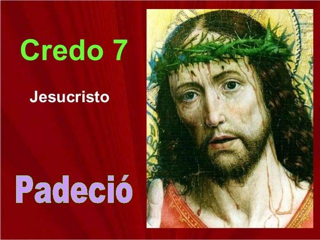 Credo 7 Jesucristo