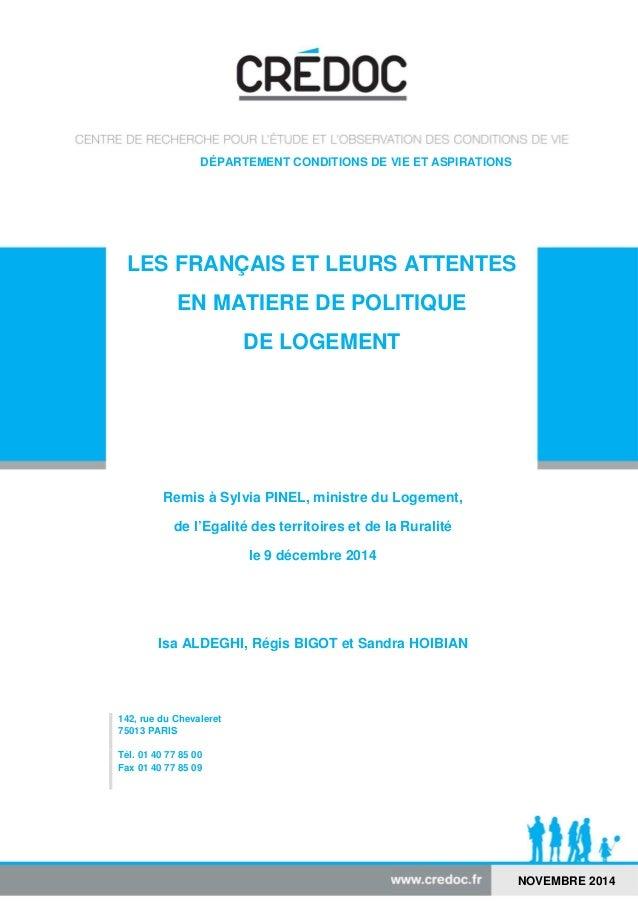 DÉPARTEMENT CONDITIONS DE VIE ET ASPIRATIONS  LES FRANÇAIS ET LEURS ATTENTES  EN MATIERE DE POLITIQUE  DE LOGEMENT  Remis ...
