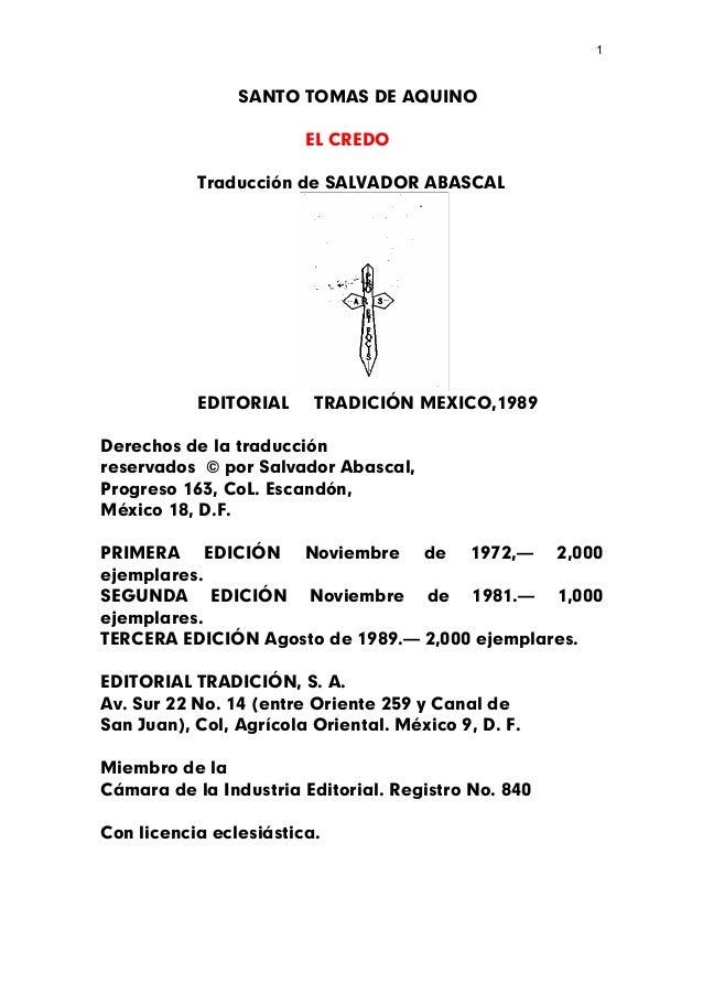 1                SANTO TOMAS DE AQUINO                        EL CREDO           Traducción de SALVADOR ABASCAL           ...