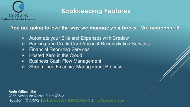 Bookkeeping Features You are going to love the way we manage your books – We guarantee it!  Automate your Bills and Expen...