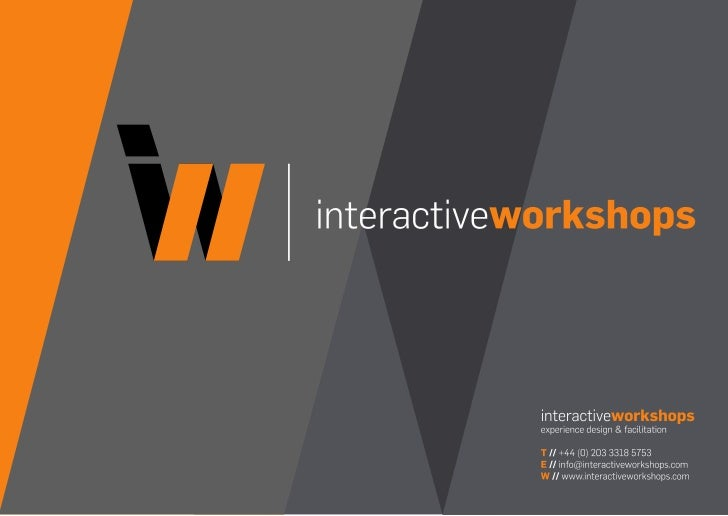 A Snapshot             // interactive workshops is a niche             consultancy based in West London             and wo...