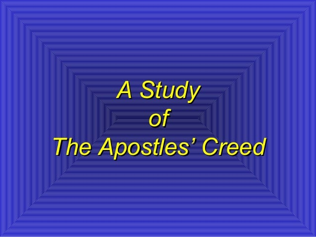 Christian theology a study of the apostles creed