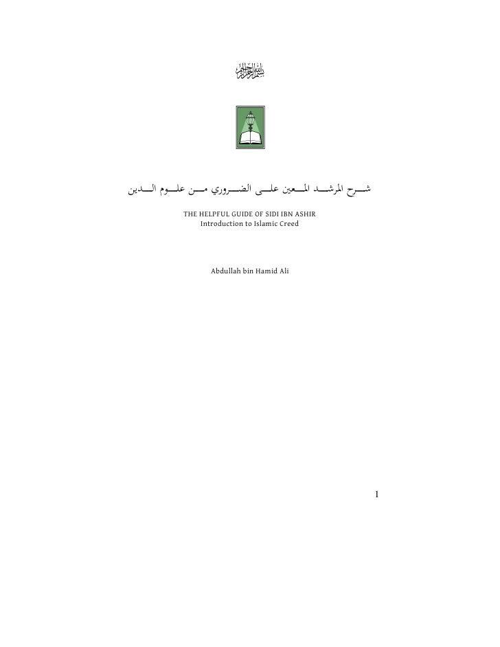 THE HELPFUL GUIDE OF SIDI IBN ASHIR    Introduction to Islamic Creed       Abdullah bin Hamid Ali                         ...