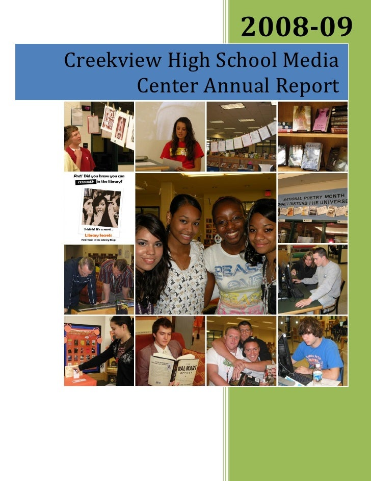 2008-09 Creekview High School Media        Center Annual Report                      Woodstock High