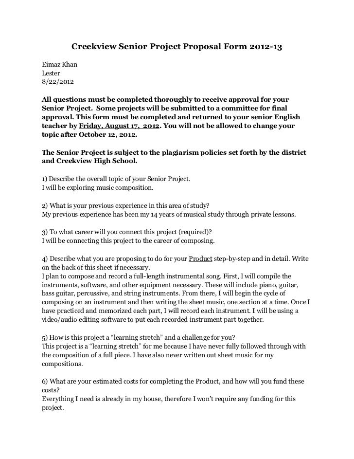 Creekview Senior Project Proposal Form 2012-13Eimaz KhanLester8/22/2012All questions must be completed thoroughly to recei...