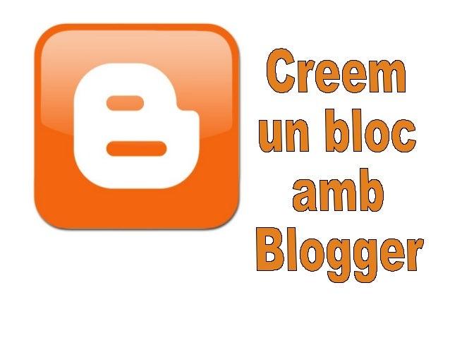 """Anem a la direcció: www.blogger.com o bé busquem """"blogger"""" al buscador"""