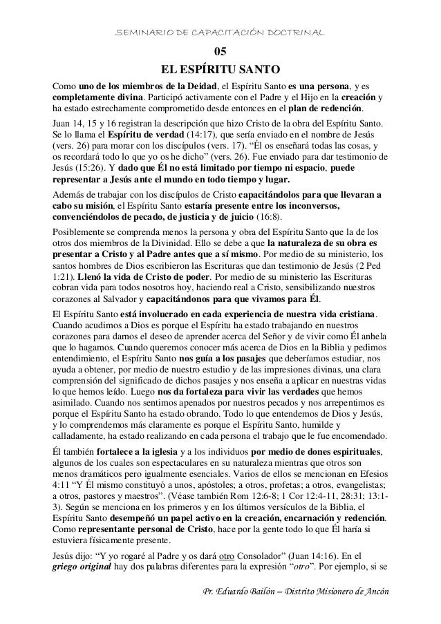 SEMINARIO DE CAPACITACIÓN DOCTRINAL Pr. Eduardo Bailón – Distrito Misionero de Ancón 05 EL ESPÍRITU SANTO Como uno de los ...