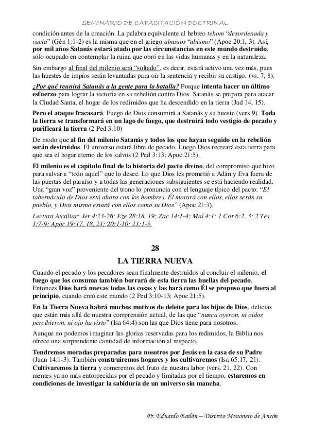 SEMINARIO DE CAPACITACIÓN DOCTRINAL Pr. Eduardo Bailón – Distrito Misionero de Ancón condición antes de la creación. La pa...