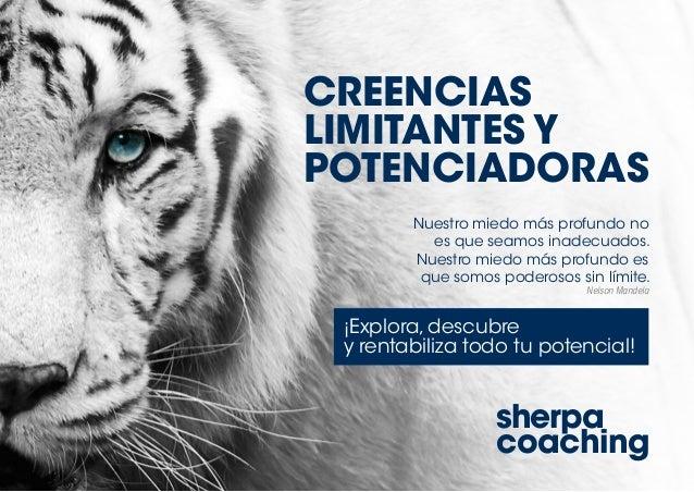 sherpa coaching Nuestro miedo más profundo no es que seamos inadecuados. Nuestro miedo más profundo es que somos poderosos...