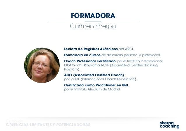 sherpa coaching Curso de CREENCIAS LIMITANTES Y POTENCIADORAS Carmen Sherpa FORMADORA Lectora de Registros Akáshicos por A...