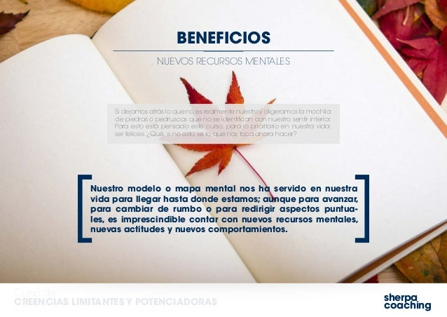 sherpa coaching Curso de CREENCIAS LIMITANTES Y POTENCIADORAS NUEVOS RECURSOS MENTALES BENEFICIOS Si dejamos atrás lo que ...
