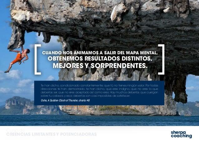 sherpa coaching Curso de CREENCIAS LIMITANTES Y POTENCIADORAS CUANDO NOS ANIMAMOS A SALIR DEL MAPA MENTAL, OBTENEMOS RESUL...