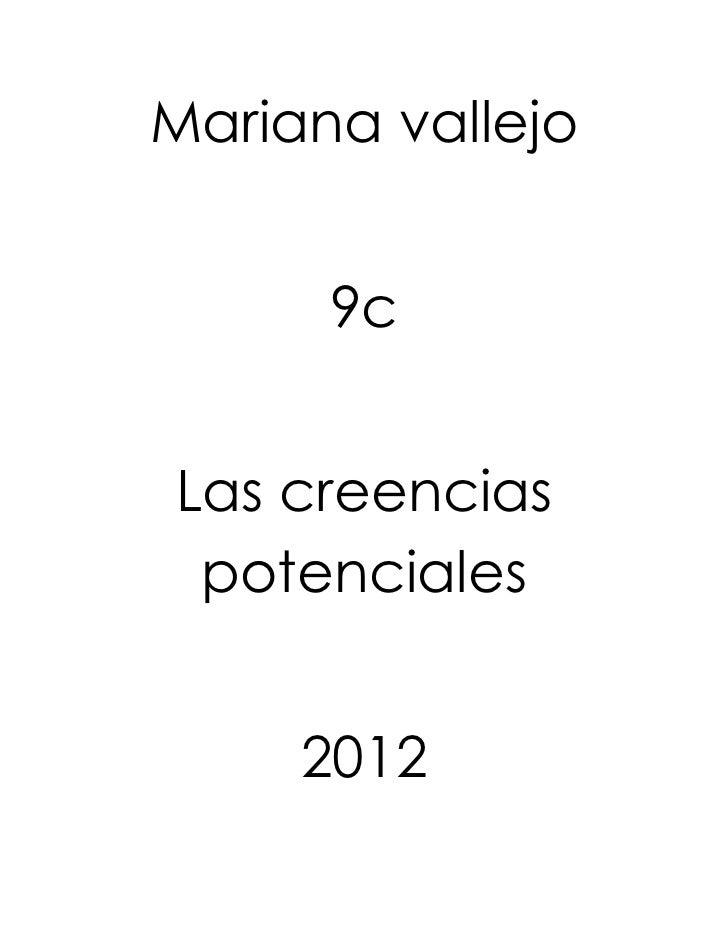 Mariana vallejo      9cLas creencias potenciales     2012