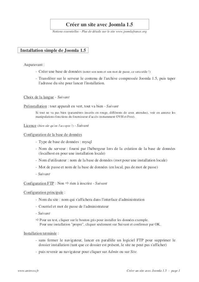 Créer un site avec Joomla 1.5 Notions essentielles - Plus de détails sur le site www.joomlafrance.org  Installation simple...