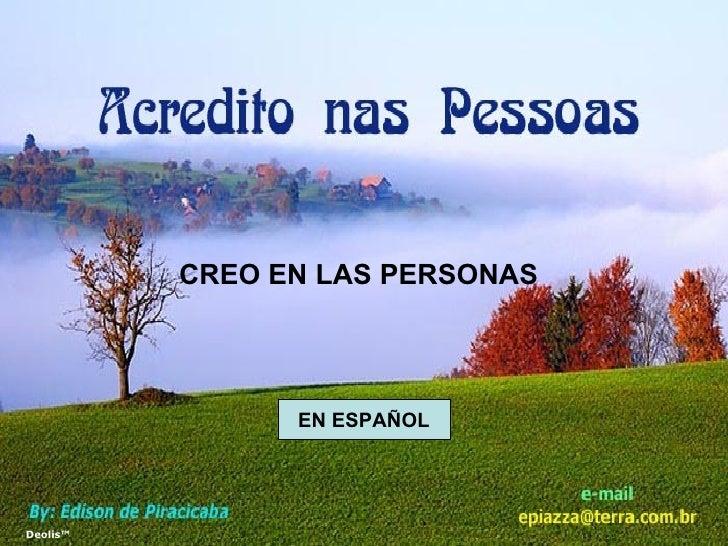 Deolis™ CREO EN LAS PERSONAS EN ESPAÑOL