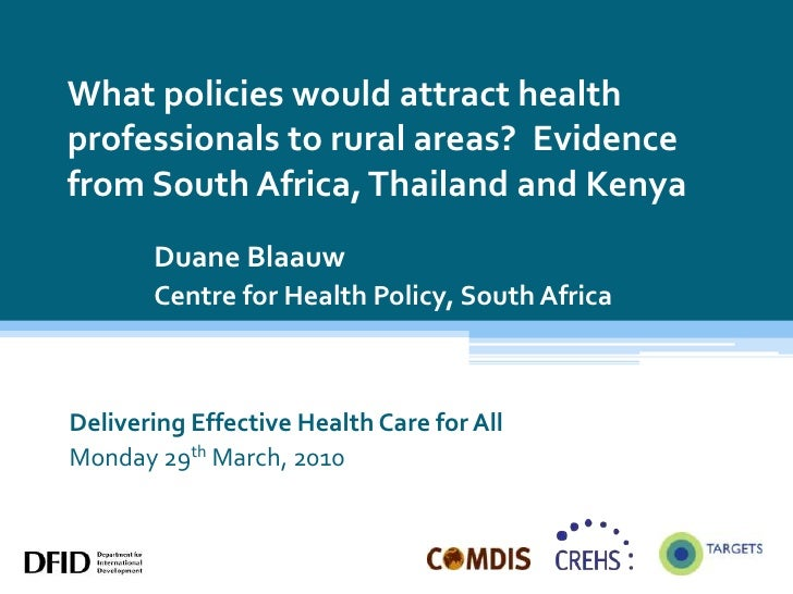 What policies would attract health professionals to rural areas?  Evidence from South Africa, Thailand and Kenya<br />Duan...