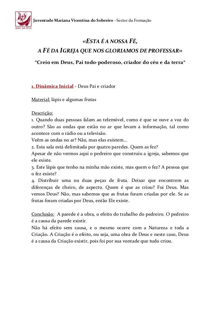 Juventude Mariana Vicentina do Sobreiro - Sector da Formação                         «ESTA É A NOSSA FÉ,   A FÉ DA IGREJA ...