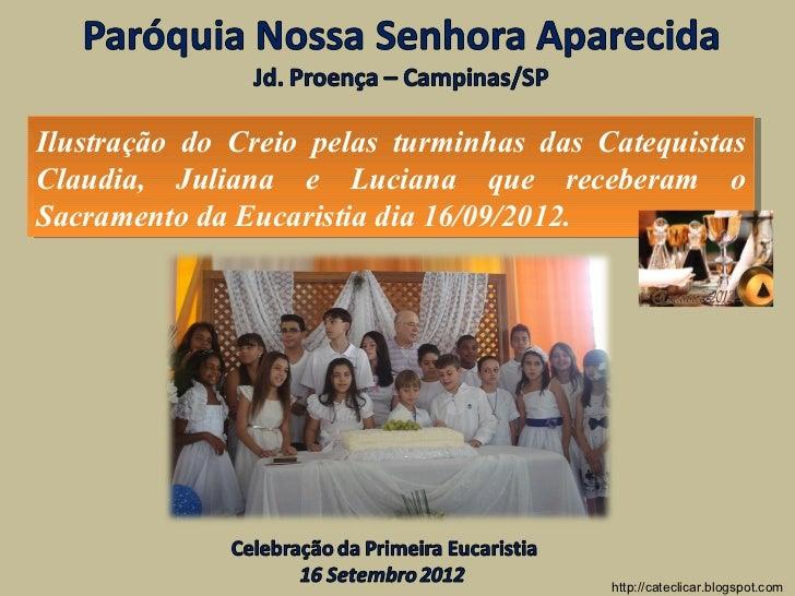 Ilustração do Creio pelas turminhas das Catequistas Ilustração do Creio pelas turminhas das CatequistasClaudia, Juliana e ...