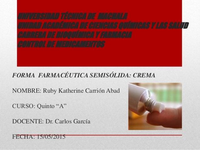 UNIVERSIDAD TÉCNICA DE MACHALA UNIDAD ACADÉMICA DE CIENCIAS QUÍMICAS Y LAS SALUD CARRERA DE BIOQUÍMICA Y FARMACIA CONTROL ...