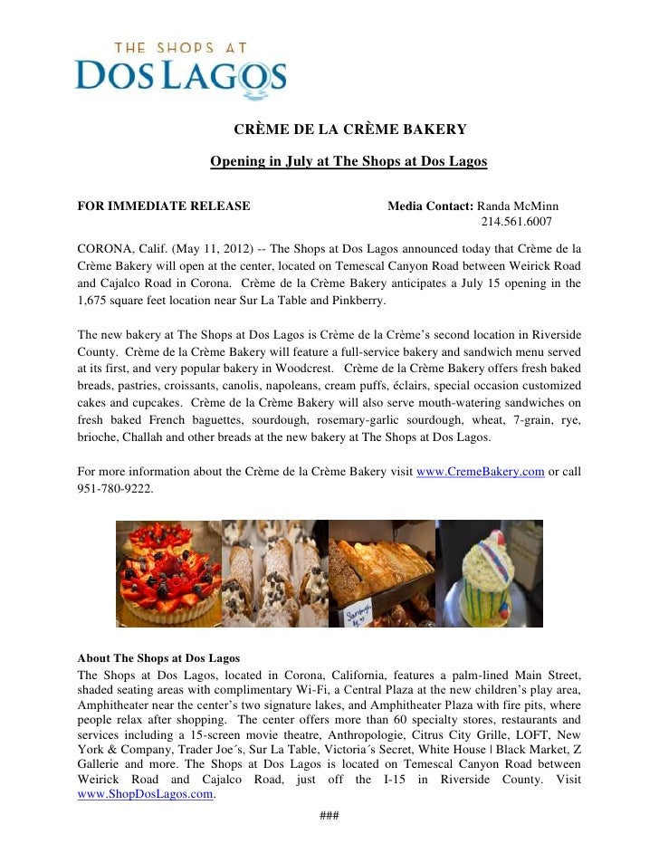 CRÈME DE LA CRÈME BAKERY                          Opening in July at The Shops at Dos LagosFOR IMMEDIATE RELEASE          ...