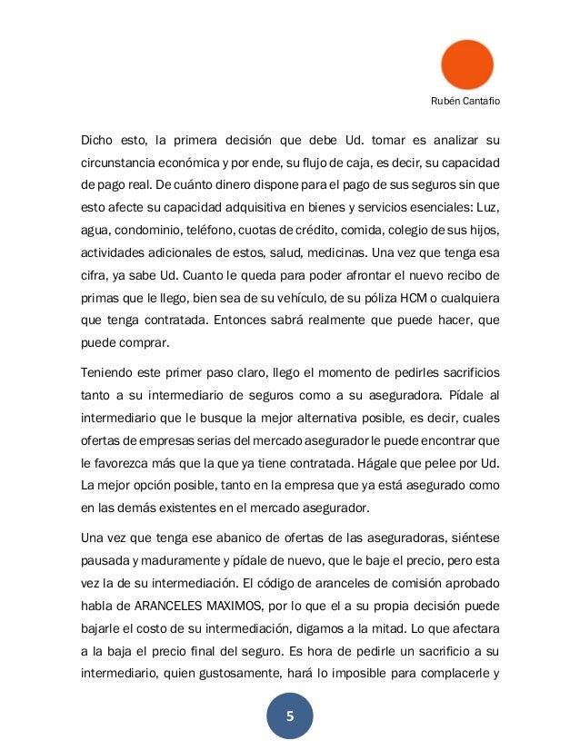 Rubén Cantafio 5 Dicho esto, la primera decisión que debe Ud. tomar es analizar su circunstancia económica y por ende, su ...