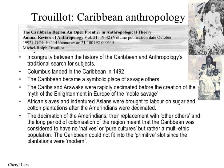 define creolization in caribbean studies The words creole and creolization have been used in and cultural studies theorists have seen that creolization can be blackwell encyclopedia of sociology.