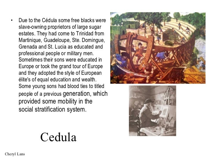 cedula of population in trinidad History caribbean islands spain received the island of trinidad as part of the fief of christopher columbus and , trinidad's population was only 2,763.