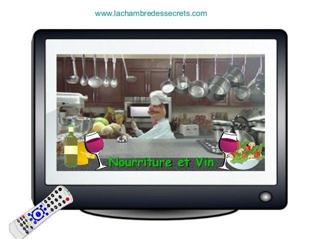 Nourriture et VinNourriture et Vin www.lachambredessecrets.com