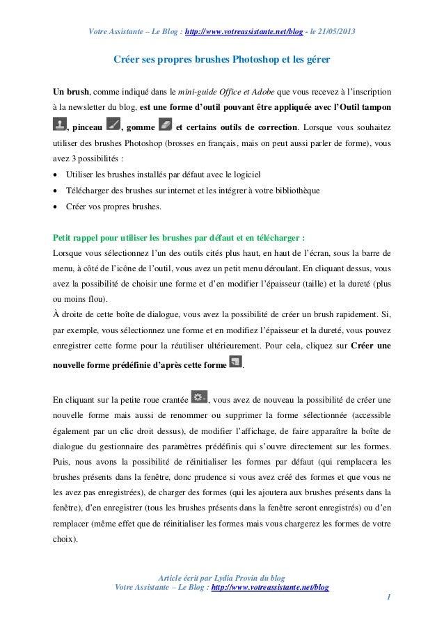 Votre Assistante – Le Blog : http://www.votreassistante.net/blog - le 21/05/2013 Article écrit par Lydia Provin du blog Vo...