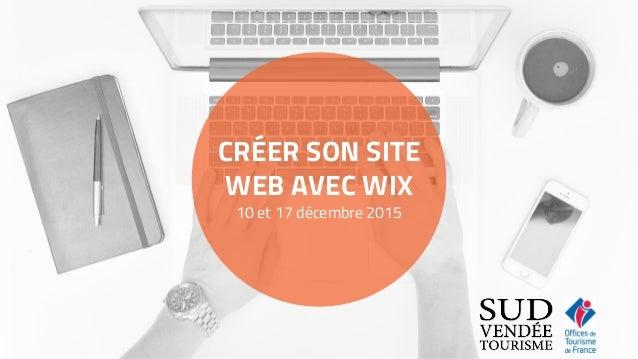 2af67ca1410 CRÉER SON SITE WEB AVEC WIX 10 et 17 décembre 2015 ...