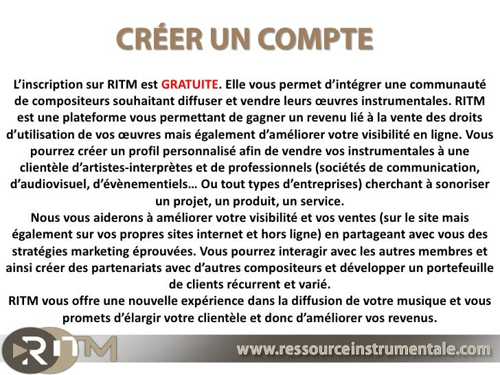 L'inscription sur RITM est GRATUITE. Elle vous permet d'intégrer une communauté  de compositeurs souhaitant diffuser et ve...