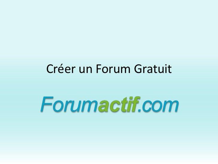 Créer un Forum Gratuit