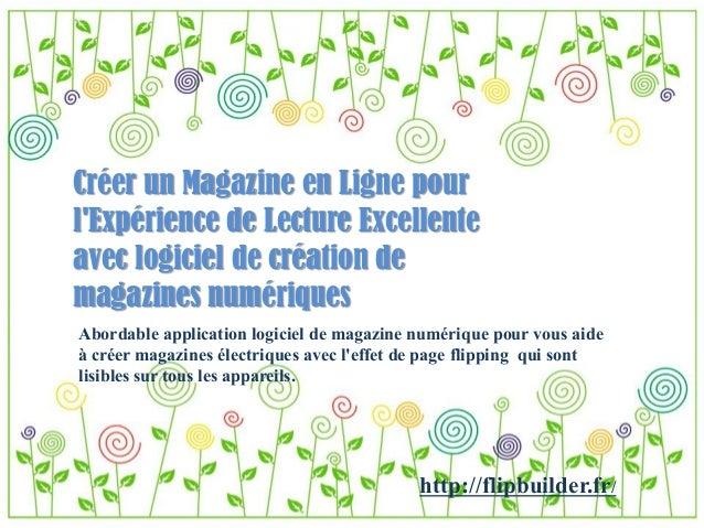 Créer un Magazine en Ligne pour l'Expérience de Lecture Excellente avec logiciel de création de magazines numériques  Abor...