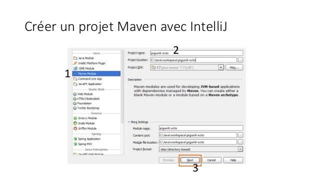 Créer un projet Maven avec IntelliJ 1 2 3