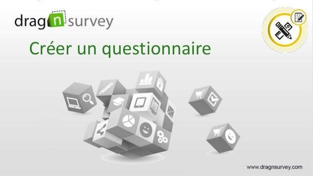Créer un questionnaire