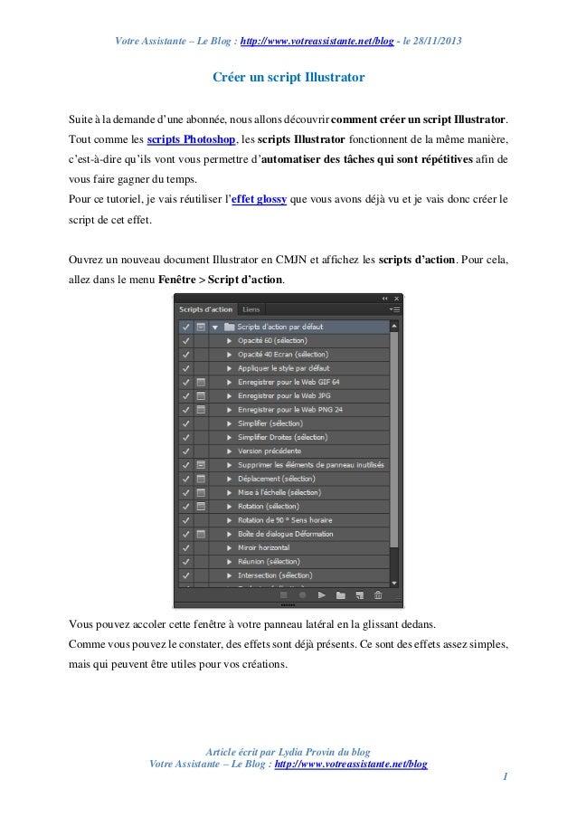 Votre Assistante – Le Blog : http://www.votreassistante.net/blog - le 28/11/2013  Créer un script Illustrator Suite à la d...