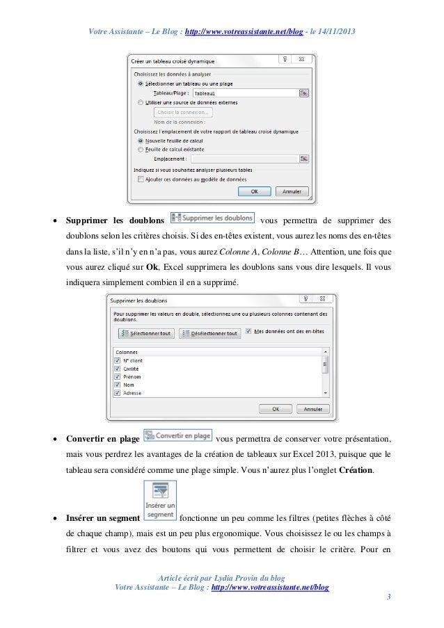 Votre Assistante – Le Blog : http://www.votreassistante.net/blog - le 14/11/2013    Supprimer les doublons  vous permettr...