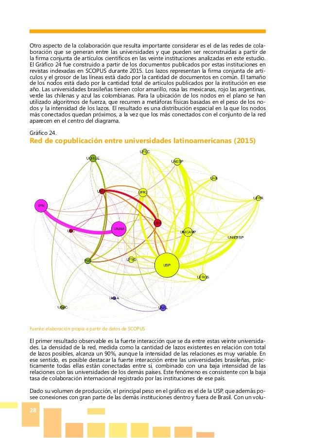 28 Otro aspecto de la colaboración que resulta importante considerar es el de las redes de cola- boración que se generan e...