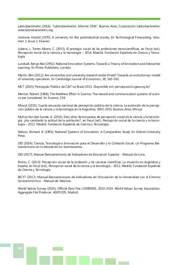 """46 Latinobarómetro (2016); """"Latinobarómetro. Informe 2016"""", Buenos Aires, Corporación Latinobarómetro: www.latinobarometro..."""