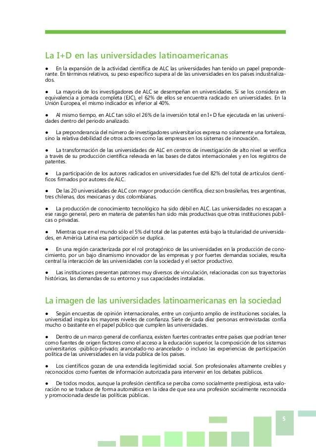 5 La I+D en las universidades latinoamericanas ● En la expansión de la actividad científica de ALC las universidades han ...