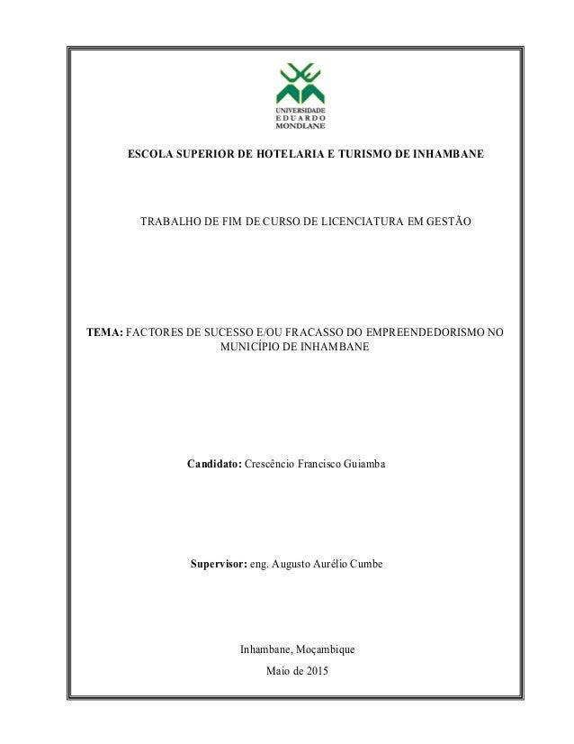ESCOLA SUPERIOR DE HOTELARIA E TURISMO DE INHAMBANE TRABALHO DE FIM DE CURSO DE LICENCIATURA EM GESTÃO Inhambane, Mo...