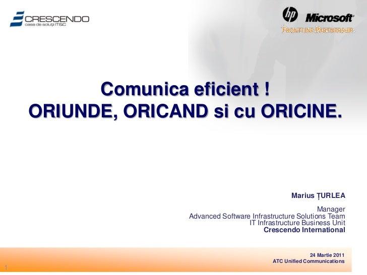 Comunica eficient !    ORIUNDE, ORICAND si cu ORICINE.                                                   Marius ŢURLEA    ...