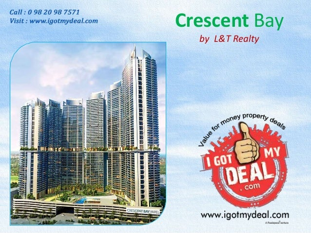 Crescent Bay by L&T Realty