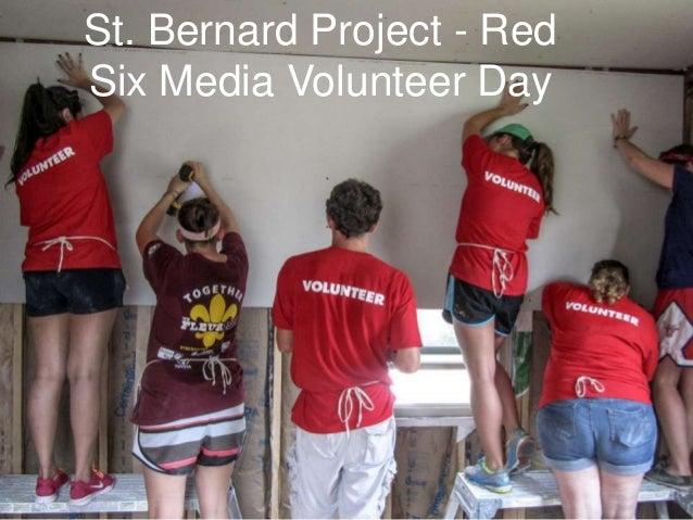 St. Bernard Project - Red Six Media Volunteer Day