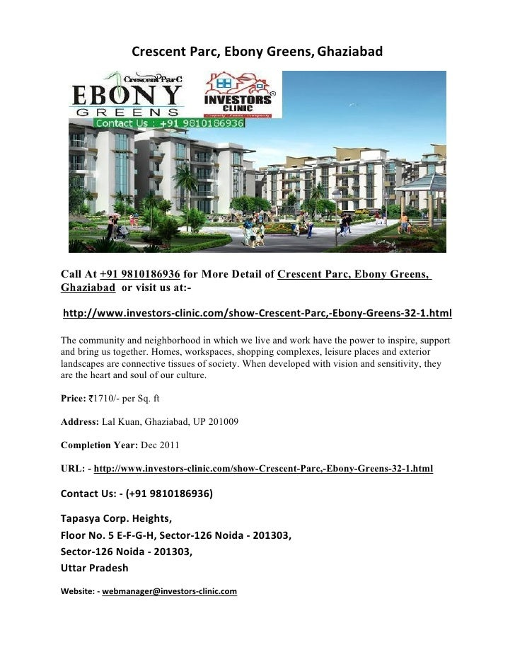 Crescent Parc, Ebony Greens, GhaziabadCall At +91 9810186936 for More Detail of Crescent Parc, Ebony Greens,Ghaziabad or v...