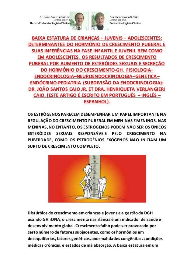 BAIXA ESTATURA DE CRIANÇAS – JUVENIS – ADOLESCENTES; DETERMINANTES DO HORMÔNIO DE CRESCIMENTO PUBERAL E SUAS INFERÊNCIAS N...