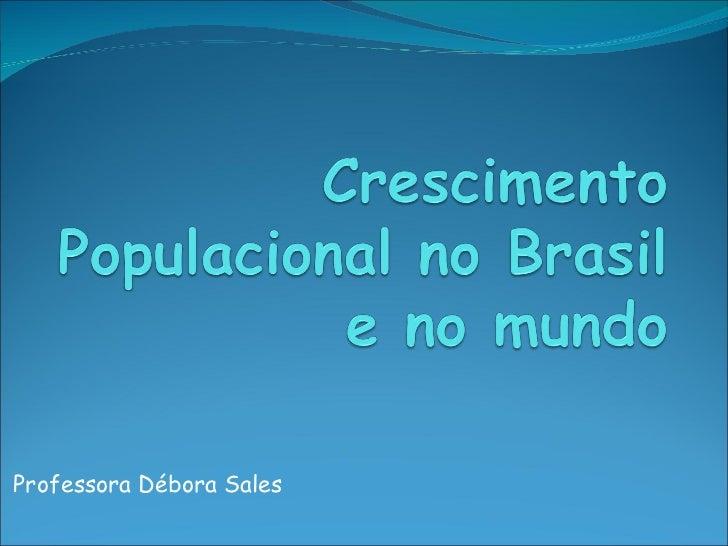 Professora Débora Sales